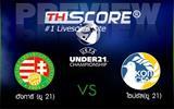 ฮังการี (ยู 21)  VS  ไซปรัส(ยู 21) - ฮังการี (ยู 21)ไม่น่าแพ้